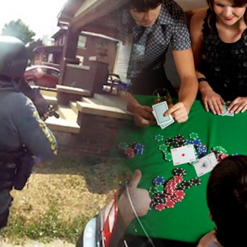 Friends Arrested and Raided by Militant Police Officers for Playing Poker in their Private Home
