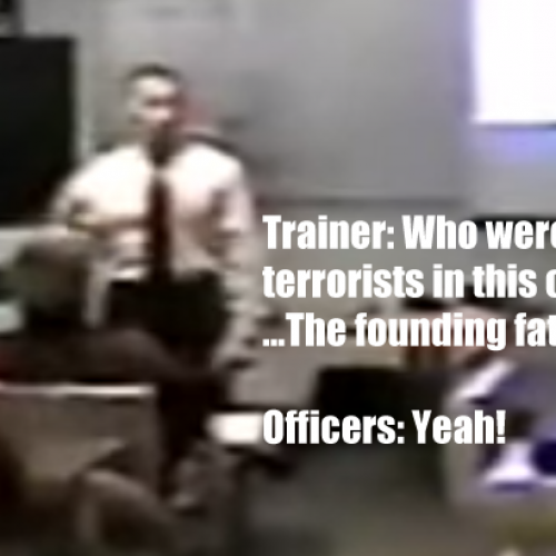 "Police Trained to Believe Founding Fathers Were ""Terrorists"""