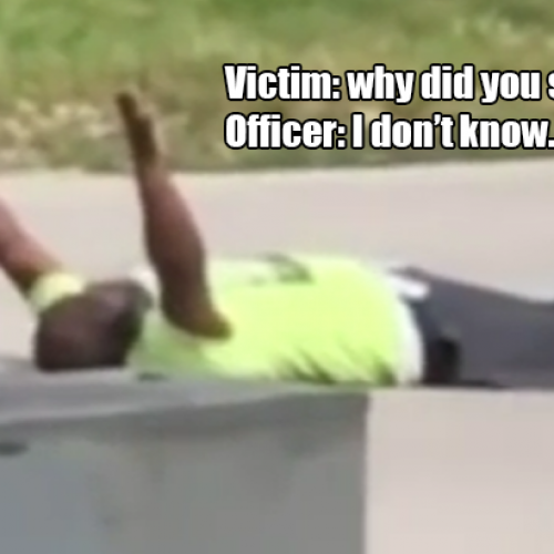 Cop Shoots Man as He Literally Lies Down, Keeps Hands Up and Begs Not to Be Shot