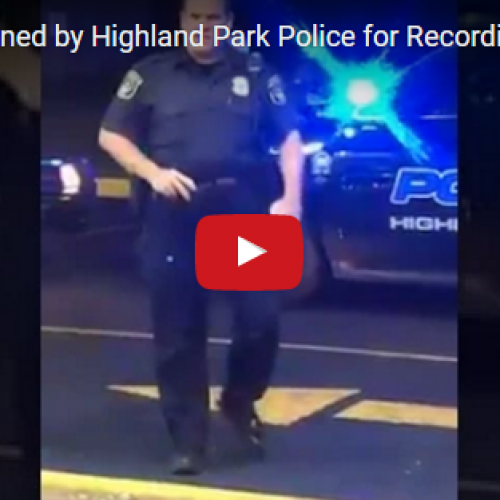 [WATCH] Detroit Man Detained by Highland Park Police for Recording Video